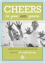 Cheers To You and Yours New Years Photo Card