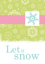 Let It Snow Bright Holiday Card